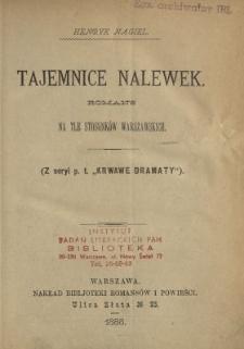 Tajemnice Nalewek : romans na tle stosunków warszawskich