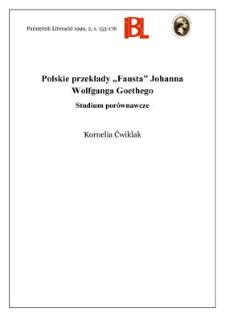 """Polskie przekłady """"Fausta"""" Johanna Wolfganga Goethego : studium porównawcze"""