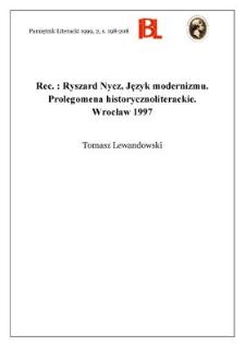 Ryszard Nycz, Język modernizmu : prolegomena historycznoliterackie. Wrocław 1997