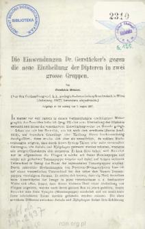 Die Einwendungen Dr. Gerstäcker's gegen die neue Eintheilung der Dipteren in zwei grosse Gruppen