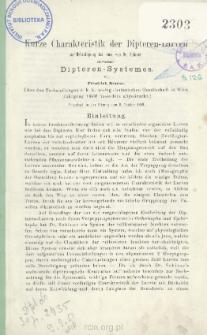 Kurze Charakteristik der Dipteren-Larven zur Bekräftigung des neuen von Dr. Schiner entworfenen Dipteren-Systemes