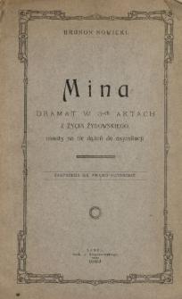 Mina : dramat w 3-ch aktach z życia żydowskiego, osnuty na tle dążeń do asymilacji
