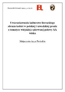 Uwarunkowania kulturowe literackiego obrazu kobiet w polskiej i szwedzkiej prozie o tematyce wiejskiej z pierwszej połowy XX wieku