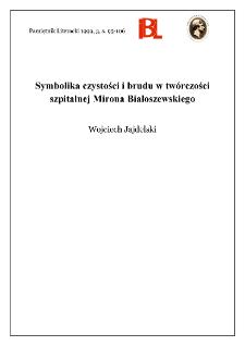 Symbolika czystości i brudu w twórczości szpitalnej Mirona Białoszewskiego
