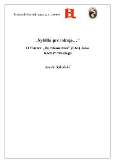 """""""Sybilla prorokuje..."""" : o fraszce """"Do Stanisława"""" (I 63) Jana Kochanowskiego"""