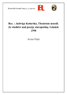 Jadwiga Kotarska, Theatrum mundi : ze studiów nad poezją staropolską. Gdańsk 1998