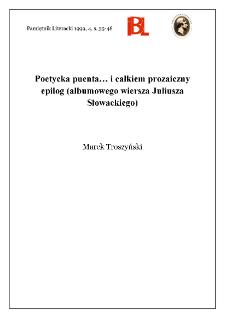 Poetycka puenta i... całkiem prozaiczny epilog (albumowego wiersza Juliusza Słowackiego)