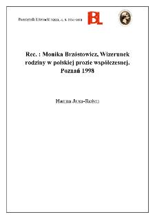 Monika Brzóstowicz, Wizerunek rodziny w polskiej prozie współczesnej. Poznań 1998