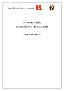 Mirosław Lalak (15 sierpnia 1955 - 24 marca 1999)