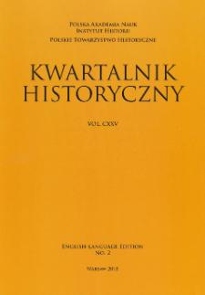 Kwartalnik Historyczny, Vol. 125 (2018) English-Language Edition No. 2, From the Editors