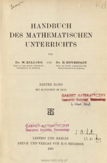 Handbuch des mathematischen Unterrichts. Bd. 1