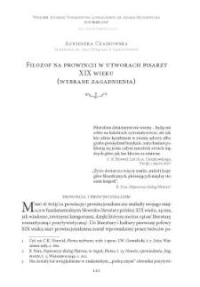 Filozof na prowincji w utworach pisarzy XIX wieku (wybrane zagadnienia)