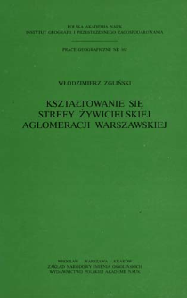 Kształtowanie się strefy żywicielskiej aglomeracji warszawskiej = Development of the food-zone of Warsaw agglomeration