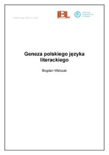 Geneza polskiego języka literackiego