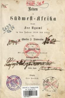 Reisen in Südwest-Afrika bis zum See Nganmi in den Jahren 1850 bis 1854. Bd. 1
