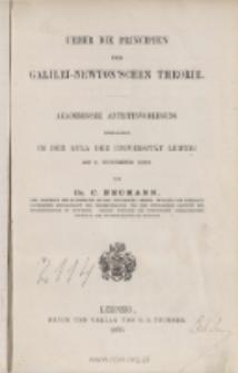 Ueber die Principien der Galilei-Newton'schen Theorie : Akademische Antrittsvorlesung gehalten in der Aula der Universität Leipzig am 3. November 1869