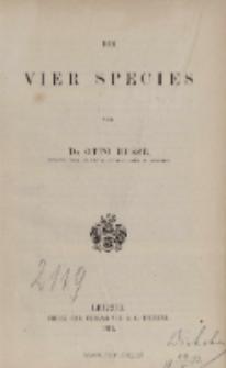 Die vier Species