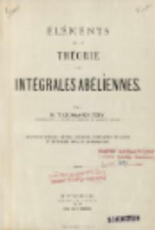 Éléments de la théorie des intégrales abéliennes