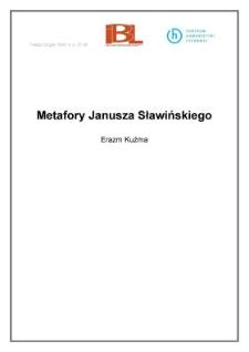 Metafory Janusza Sławińskiego