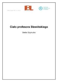 Ciało profesora Sławińskiego