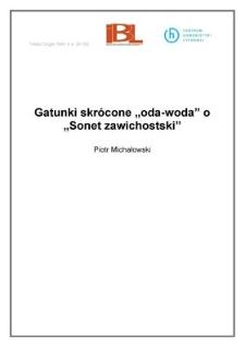 """Gatunki skrócone """"oda-woda"""" i """"Sonet zawichostski"""""""