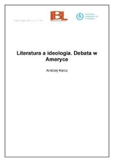 Literatura a ideologia. Debata w Ameryce