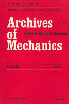Archives of Mechanics Vol. 34 nr 3 (1982)