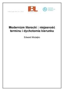 Modernizm literacki: niejasność terminu i dychotomia kierunku