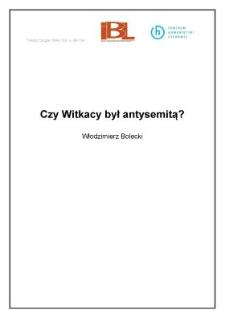 Czy Witkacy był antysemitą?