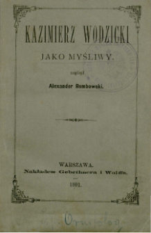 Kazimierz Wodzicki jako myśliwy