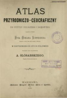 Atlas przyrodniczo-geograficzny do użytku szkolnego i domowego
