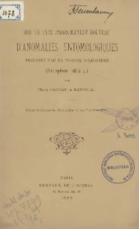 Sur un type probablement nouveau d'anomalies entomologiques présenté par un insecte Coléoptere (Stenopterus rufus L.)
