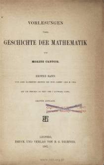 Vorlesungen über Geschichte der Mathematik. Bd. 1, Von den ältesten Zeiten bis zum Jahre 1200 n. Chr.
