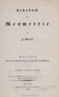 Lehrbuch der Geometrie. 1 Theil, Ebene Elementar-Geometrie, Trigonometrie, Theilungslehre