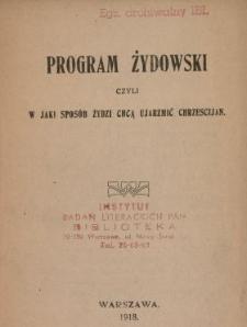 Program żydowski czyli W jaki sposów Żydzi chcą ujarzmić chrześcijan