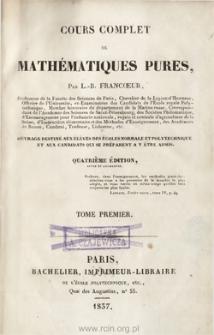 Cours complet de mathématiques pures. T. 1