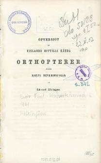 Öfversigt af Finlands hittills kända orthopterer jemte korta beskrifningar