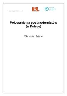 Polowanie na postmodernistów (w Polsce)