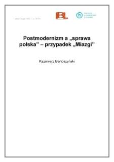 """Postmodernizm a """"sprawa polska"""" - przypadek """"Miazgi"""""""