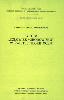 "System ""człowiek - środowisko"" w świetle teorii ocen = ""Men - environment"" system in the light of th theory of evaluation"