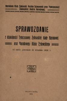 Sprawozdanie z działalności T.Ż.R.N. od czasu jej powstania do września 1920 r.