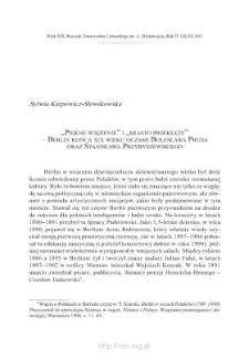 """""""Piękne więzienie"""" i """"miasto przeklęte"""" – Berlin końca XIX wieku oczami Bolesława Prusa oraz Stanisława Przybyszewskiego"""
