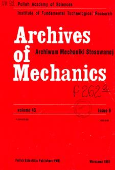 Archives of Mechanics Vol. 43 nr 6 (1991)