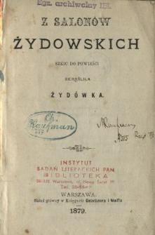 Z salonów żydowskich : szkic do powieści