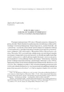 Wpływ bez lęku. Jarosław Marek Rymkiewicz czyta Juliusza Słowackiego