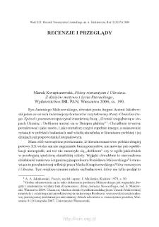 Marek Kwapiszewski, Późny romantyzm iUkraina. Z dziejów motywu iżycia literackiego, Wydawnictwo IBL PAN, Warszawa 2006, ss. 190