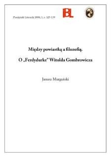 """Między powiastką a filozofią : o """"Ferdydurke"""" Witolda Gombrowicza"""