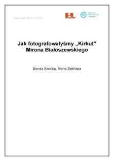 """Jak fotografowałyśmy """"Kirkut"""" Mirona Białoszewskiego"""