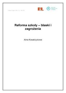 Reforma szkoły - blaski i zagrożenia