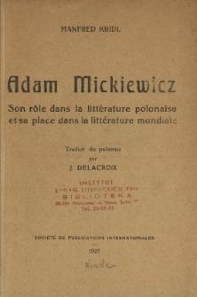 Adam Mickiewicz : son rôle dans la littérature polonaise et sa place dans la littérature mondiale